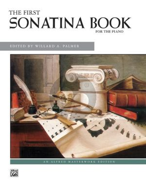 First Sonatina Book for Piano (edited by Willard A. Palmer)