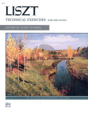 Liszt Technical Exercises for Piano (Complete) (edited by Julio Esteban)