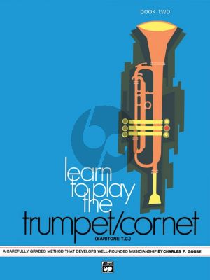 Gouse Learn to Play Trumpet/Cornet/Baritone[TC] Vol.2