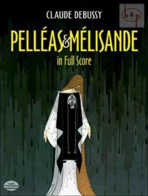 Pelleas et Melisande Full Score