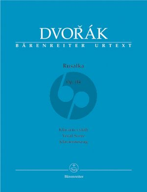 Dvorak Rusalka Op.114 Vocal Score (A Lyrical Fairytail in 3 Acts) (English/German/Czech)