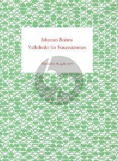 Brahms Volkslieder 3-4 Frauenstimmen (Herausgegeven von Siegfried Kross)
