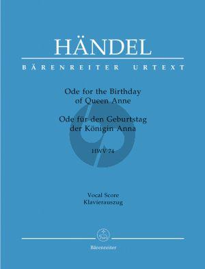 Handel Ode for the Birthday of Queen Anne HWV 74 (Ode fur den Geburtstag der Konigin Anna) (Vocal Score)