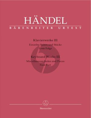 Handel Klavierwerke vol.3 Miscellaneous Suites and Pieces