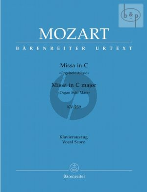 Missa C-dur KV 259 (Orgelsolo-Messe) (Soli-Choir-Orch.) (Vocal Score)