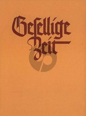 Gesellige Zeit Vol.1 SATB (ed. Walther Lipphardt)