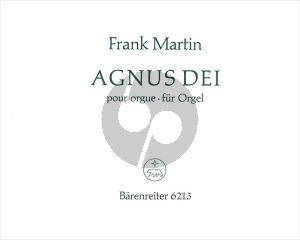 Martin Agnus Dei (Originalbearbeitung für Orgel vom Komponisten aus der zweichörigen Messe von 1926/1966)