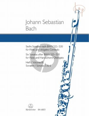 6 Sonaten nach BWV 525 - 530 Vol.3 (No.5 - 6) (Flote-obl.Cembalo)