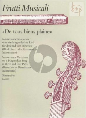 De Tous Biene Plaine (Instrumental Variations on a Burgundian Song) (3 - 4 Rewc. or Renaissance Instr.)