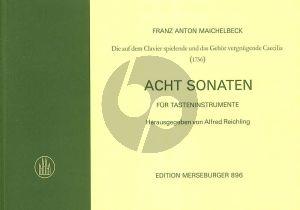 Maichelbeck 8 Sonaten für Tasteninstrumente (Reichling)