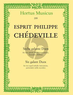 Chedeville 6 Galante Duos 2 Altblockflöten (edited by Arthur von Arx)