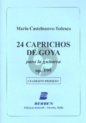 Castelnuovo-Tedesco 24 Caprichos de Goya Op.195 Vol.1 (No.1-6) Guitar (Angelo Gilardino)