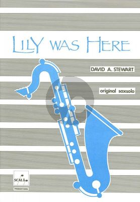 Stewart Lily was here Saxofoon solo