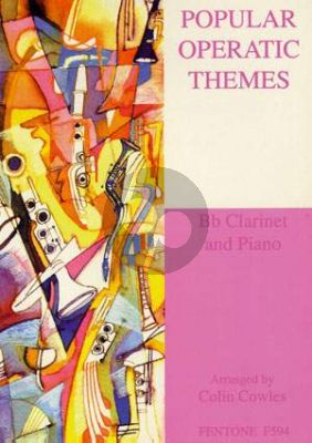 Cowles Popular Operatic Themes for Clarinet and Piano (arr. Colin Cowles)
