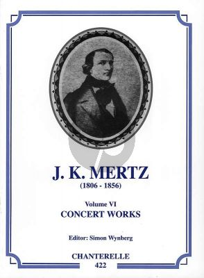 Mertz Works Vol.6 Concert Works (edited by Simon Wynberg)