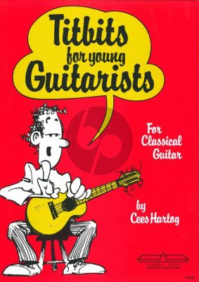 Hartog Titbits for Young Guitarists (Latin Americans, Blues, Traditionals, Folk Songs, Boogie Woogie)