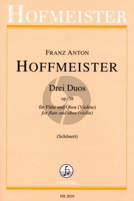 Hoffmeister 3 Duos Op.38 (Flote-Oboe[Violine]) (Herausgegeben von Claus Schonert)