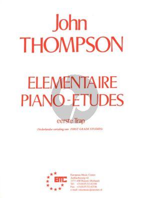 Thompson Elementaire Piano Etudes 1e Trap uitgave in Nederlands