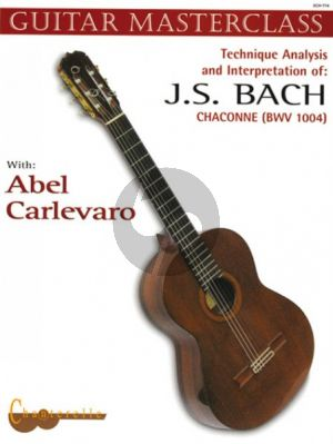 Carlevaro Masterclass vol.4 Bach Chaconne for Guitar