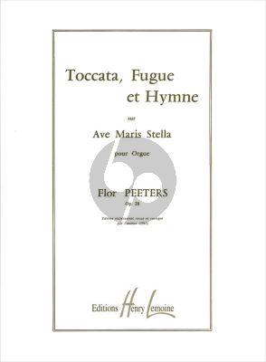 Peeters Toccate-Fugue et Hymne sur Ave Maris Stella Op.28 Orgue