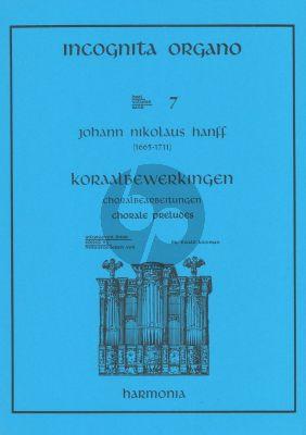 Hanff Chorale Preludes (Incognita Organo 7)