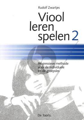 Zwartjes Viool Leren Spelen Vol.2 (Progressieve Methode voor de Individuele en de Groepsles)