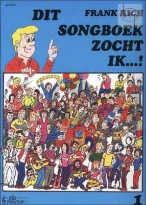 Dit Songboek zocht ik Vol.1