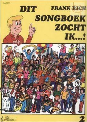 Dit Songboek zocht ik Vol.2