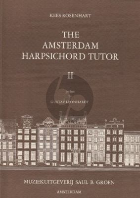 The Amsterdam Harpsichord Tutor Vol.2