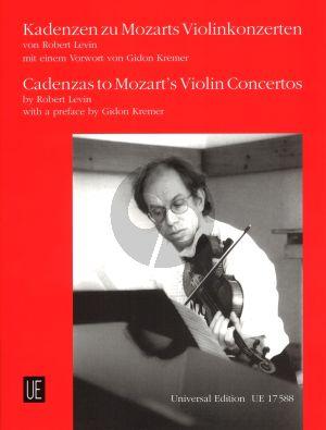Levin Cadenzas to Mozart's Violin Concertos KV 207 - 211 - 216 - 218 and 219 (preface by Gidon Kremer)