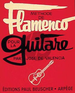 Valencia Methode de Flamenco pour Guitare
