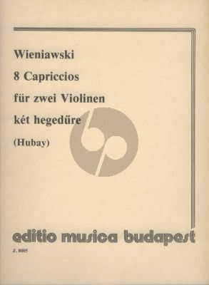 Wieniawski 8 Capriccios Op.18 Violin (with 2nd. Violin) (Hubay)