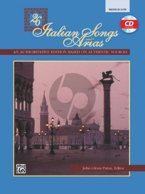 26 Italian Songs and Arias of the 17th & 18th Century Medium - Low (Bk-Cd) (edited by John Glenn Paton)