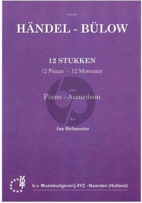 Handel 12 Gemakkelijke Stukken Piano of Akkordeon (Hans von Bülow)