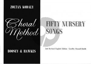 Kodaly Choral Method Vol. 1 50 One-Part Nursery Songs