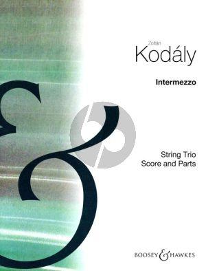 Kodaly Intermezzo Violin-Viola and Violoncello (1905) (Score/Parts)