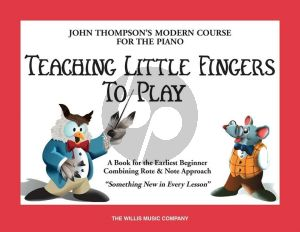 Thompson Teaching little Fingers to Play Piano (Book)