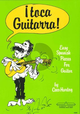 Hartog I Toca Guitarra (Easy Spanish Pieces)