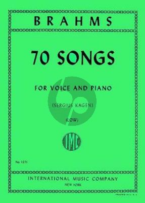Brahms 70 Songs for Low Voice and Piano (Sergius Kagen)