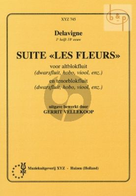 Delavigne Suite 'Les Fleurs' (Treble and Tenor Rec.) (edited by Gerrit Vellekoop)