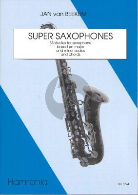 Super Beekum Saxophones (35 Studies based on Major and Minor Chords and Scales)