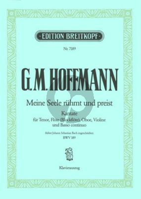 """Hoffmann Meine Seele rühmt und preist"""" früher J. S. Bach zugeschrieben (BWV 189) (Deutsch/Englisch) (KA)"""
