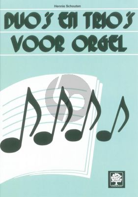 Schouten Duos en Trios voor Orgel