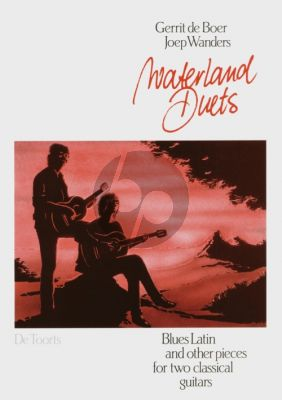 Boer-Wanders Waterland Duets 2 Gitaren (Blues Latin and other pieces)