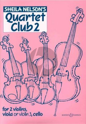 Nelson Quartet Club Vol. 2 2 Violins- Viola or Violin 3 and Violoncello (Score/Parts)