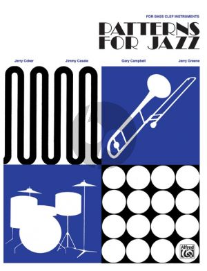 Coker Patterns for Jazz Bass Clef edition (A Theory Text for Jazz Composition and Improvisation)