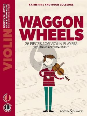 Colledge Waggon Wheels (26 Easy Pieces for Violin with Piano Accompaniments)