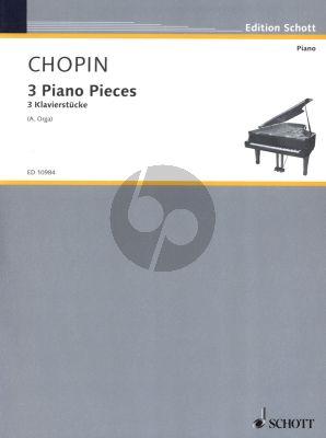 Chopin 3 Piano Pieces / 3 Klavierstucke (Herausgegeben von Ates Orga)