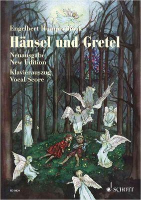 Humperdinck Hansel und Gretel Klavierauszug (Marchenoper in drei Bildern nach Dichtung von Adelheid Wette) (dt./engl.)