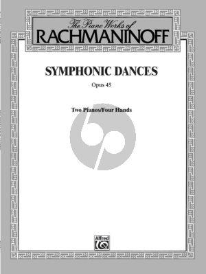 Rachmaninoff Symphonic Dances Op. 45 2 Piano's 4 hds (Score)